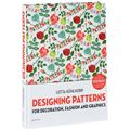 Designing Patterns: For Decoration, Fashion and Graphics (+ CD-ROM)