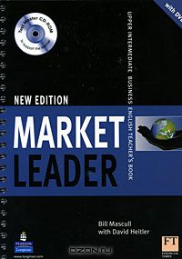 Market Leader New Edition: Upper Intermediate English Teacher`s Book  (+ CD-ROM,  DVD-ROM)