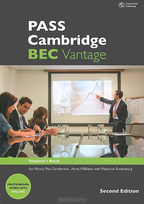 PASS Cambridge: BEC Vantage: Student`s Book