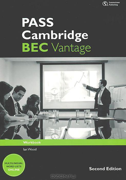 Pass Cambridge: BEC Vantage: Workbook