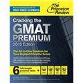 Cracking the GMAT Premium 2015