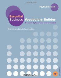 Essential Business Vocabulary Builder Student`s Book with Audio CD