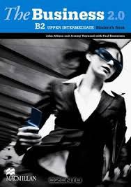 The Business 2. 0 Upper Intermediate B2 Student`s Book