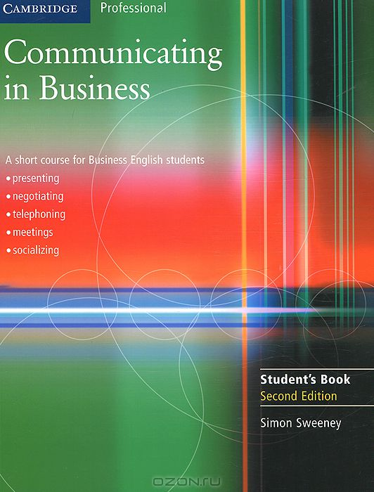 Communicating in Business: A Short Course for Business English: Students Book