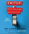 Switch: how to change things when change is hard CD