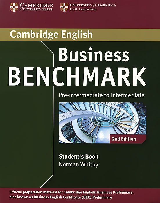 Business Benchmark: Pre-intermediate to Intermediate: Student`s Book