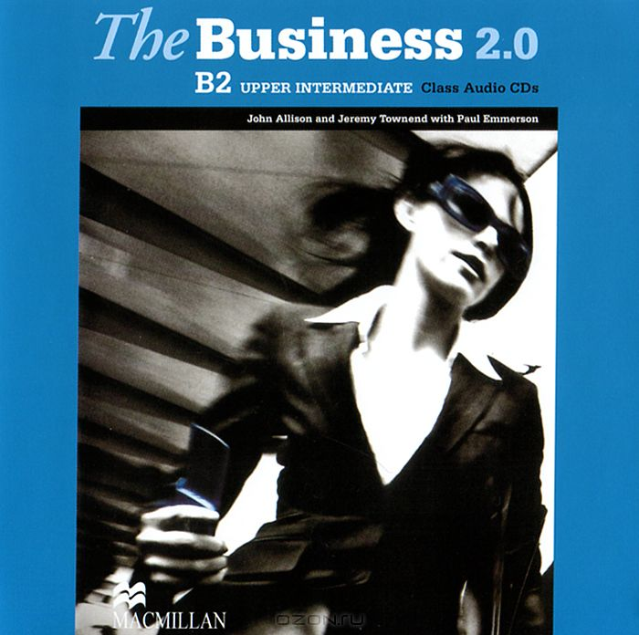 The Business 2. 0: Upper Intermediate B2  (аудиокурс на 2 CD)