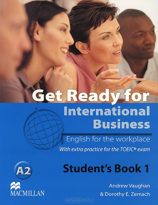 Get Ready for International Business A2: Level 1: Student`s Book