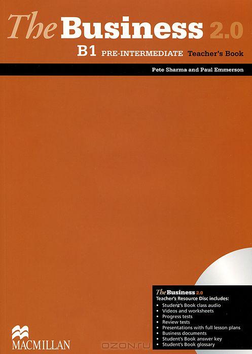 The Business 2. 0 B1: Pre-Intermediate: Teacher`s Book  (+ DVD-ROM)