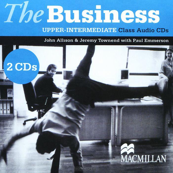The Business: Upper-Intermediate: Class CDs  (аудиокурс на 2 CD)