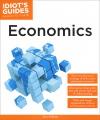 Idiot`s Guides: Economics