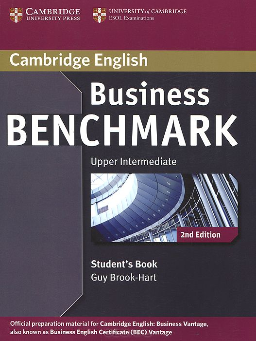 Business Benchmark: Upper Intermediate: Student`s Book