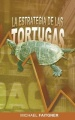 La Estrategia de las Tortugas