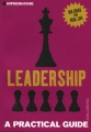 Leadership: A Practical Guide