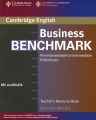 Business Benchmark Pre-Intermediate to Intermediate Preliminary: Teacher`s Resource Book