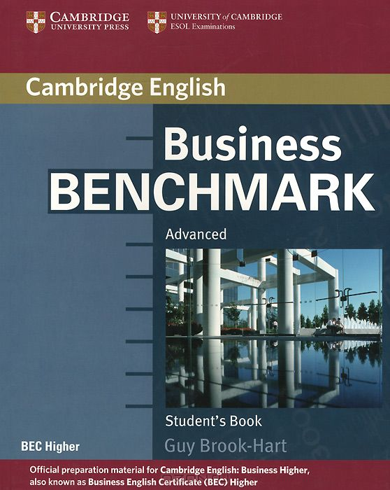 Business Benchmark: Advanced: Student`s Book