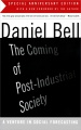 The Coming of Post-Industrial Society: A Venture in Social Forecasting