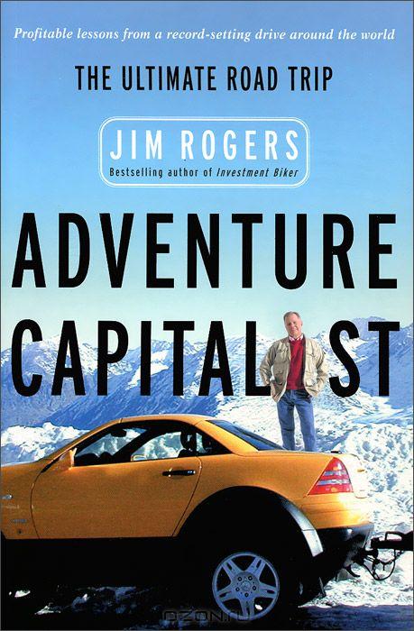 Adventure Capitalist: The Ultimate Roadtrip