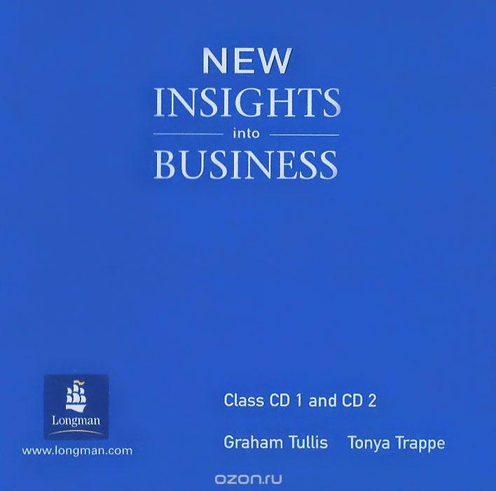 New Insights into Business  (аудиокурс на 2 CD)