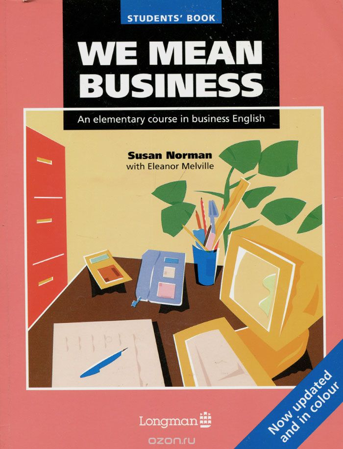 We Mean Business: An Elementary Course in Business English