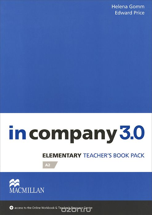 In Company 3. 0: Elementary A2: Teacher`s Book Pack
