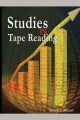 Studies in Tape Reading