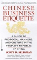 Chinese Business Etiquette: A Guide to Protocol, Manners, and Culture in the People`s Republic of China