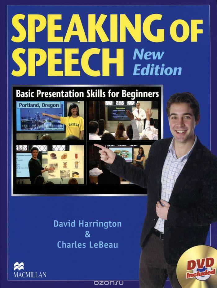 Speaking of Speech: Basic Presentation Skills for Beginners: Student Book  (+ DVD-ROM)