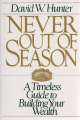 Never out of Season. A Timeless Guide to Building Your Wealth