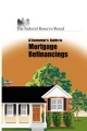 Consumer`s Guide to Mortgage Refinancing