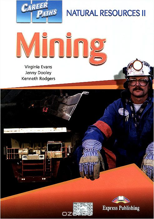 Career Paths: Natural Resources II: Mining