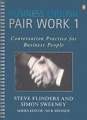 Business English Pair Work 1 : Conversation Practice for Business People (PENG)