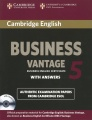 Business Vantage 5: Authentic Examination Papers From Cambridge Esol: With Answers (+2 CD)