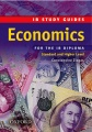 Economics for the IB Diploma: Standard and Higher Level: Study Guide