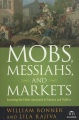 Mobs, Messiahs, and Markets: Surviving the Public Spectacle in Finance and Politics