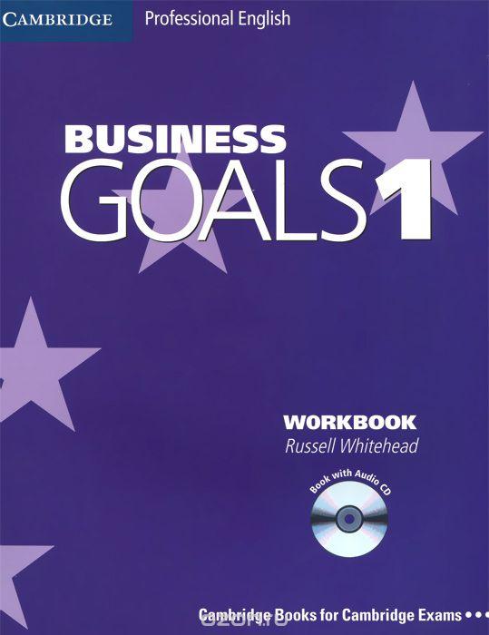Business Goals 1: Workbook  (+ CD)