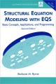 Structural Equation Modeling with EQS: Basic Concepts, Applications, and Programming (+ CD-ROM)