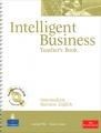Intelligent Business: Intermediate: Teacher`s Book (+ CD-ROM)