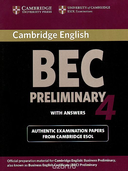 Bec Preliminary 4: Student`s Book with Answers