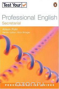 Test Your Professional English: Secretarial  (Penguin English)