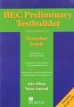 BEC Preliminary Testbuilder (+ CD)