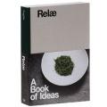 Rela: A Book of Ideas