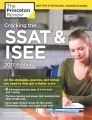 Cracking the Ssat and Isee: 2017 Edition